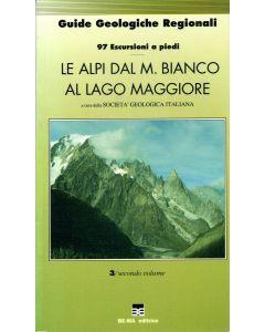 Le Alpi dal M. Bianco al Lago Maggiore - vol. 2