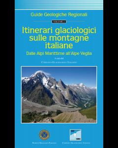 Itinerari glaciologici sulle montagne italiane. Vol. 2 - Dalle Alpi Marittime all'Alpe Veglia (Prezzo non soci)