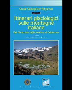 Itinerari glaciologici sulle montagne italiane. Vol. 3 - Dal Ghiacciaio della Ventina al Calderone (Prezzo non soci)