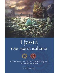 I Fossili una storia italiana (prezzo non soci)