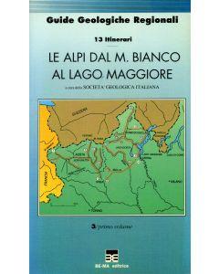 Le Alpi dal M. Bianco al Lago Maggiore - vol. 1